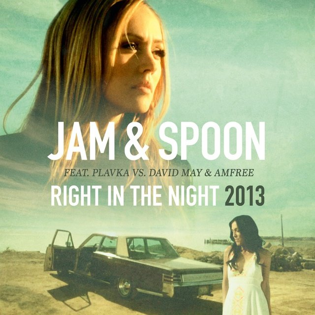 Right in the Night 2013 (feat. Plavka vs. David May & Amfree) (Remixes)