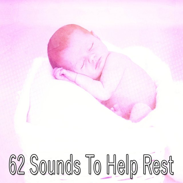62 Sounds to Help Rest
