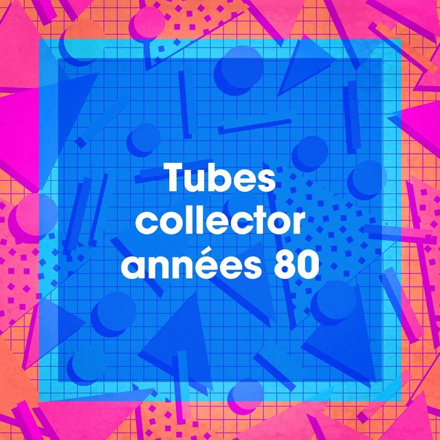 Tubes collector années 80