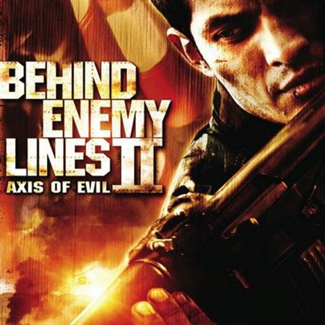 Behind Enemy Lines 2: Axis of Evil (Music from the Motion Picture)