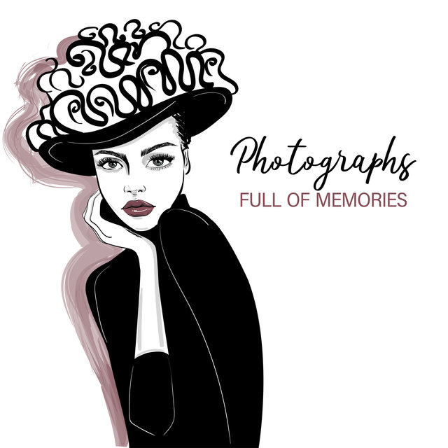 Photographs Full of Memories - Sentimental but Comforting Collection of Instrumental Jazz Music That Will Heal Wounds After a Painful Break Up with a Loved One