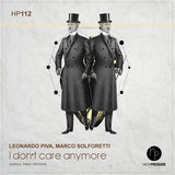 I Don't Care Anymore (Original Mix)