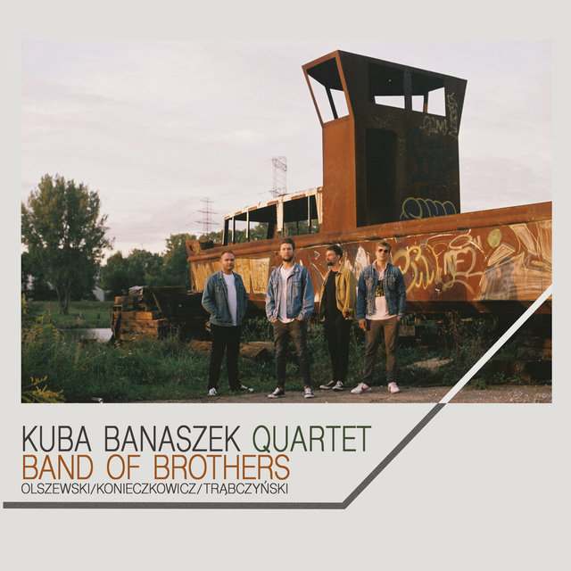 Cover art for album Band of Brothers by Kuba Banaszek Quartet