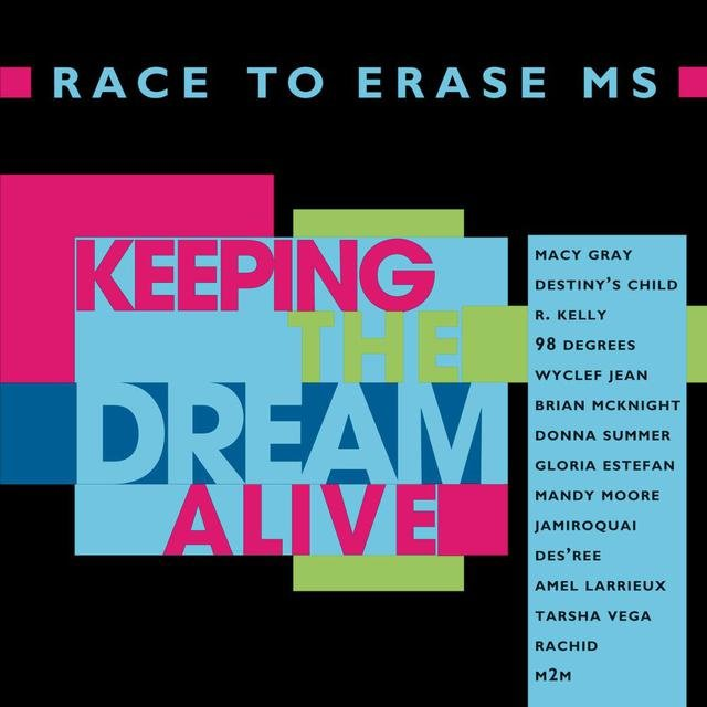 Keeping The Dream Alive -  Race To Erase MS