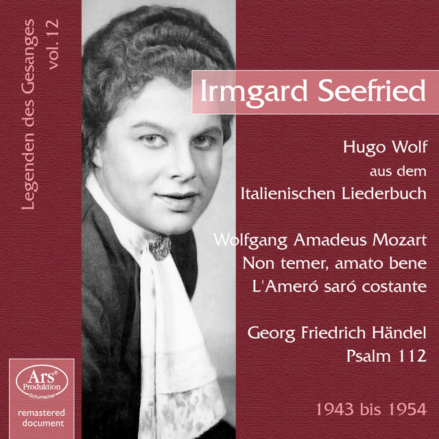 Legenden des Gesanges, Vol. 12: Irmgard Seefried (1943-1954)
