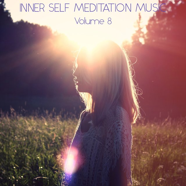 Inner Self Meditation Music, Vol. 8