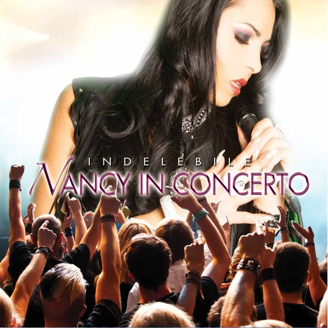 Nancy in concerto: indelebile (Live)