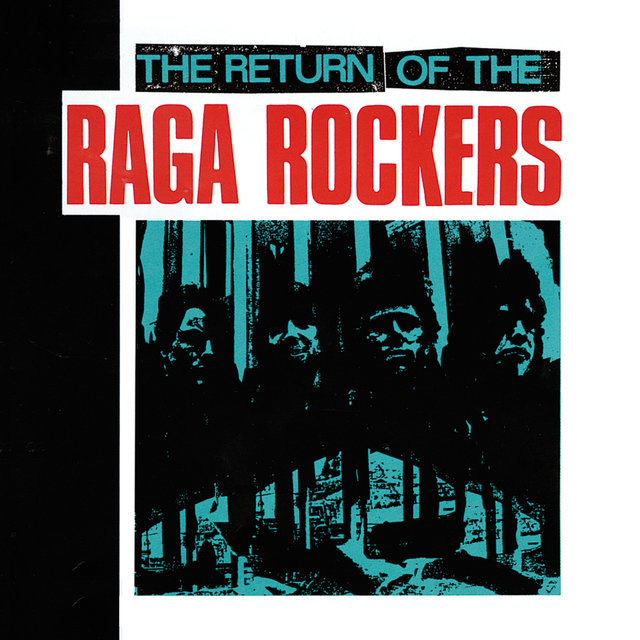 The Return Of The Raga Rockers