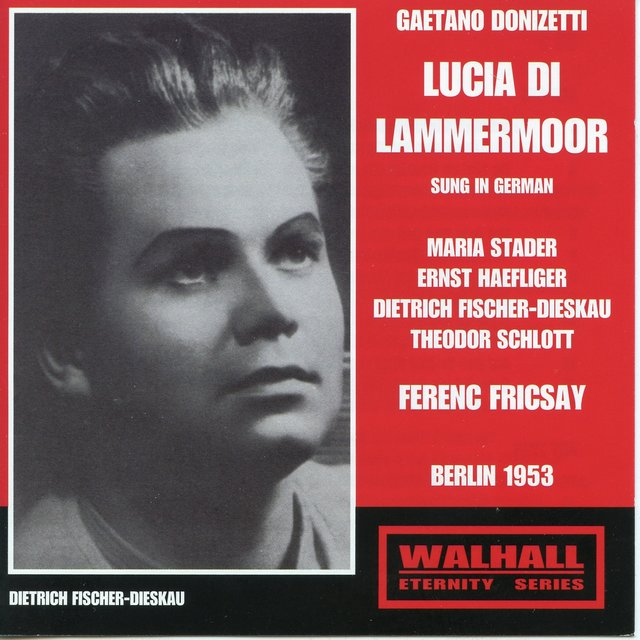 Donizetti: Lucia di Lammermoor (Sung in German) [Recorded 1953]