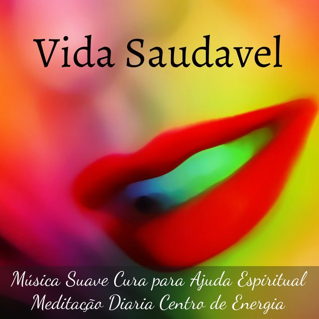 Vida Saudavel Música Suave Cura Para Ajuda Espiritual