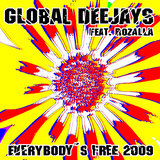 Everybody´s free (2009 Rework) (2009 Radio Edit)