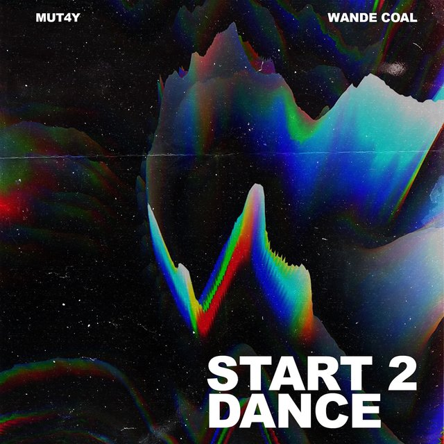 Start 2 Dance (feat. Wande Coal)