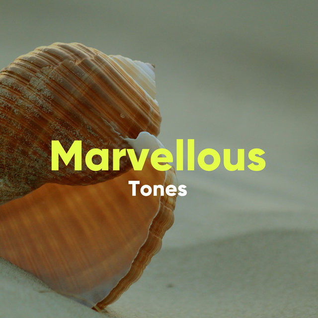 Marvellous Tones for Spa and Massage