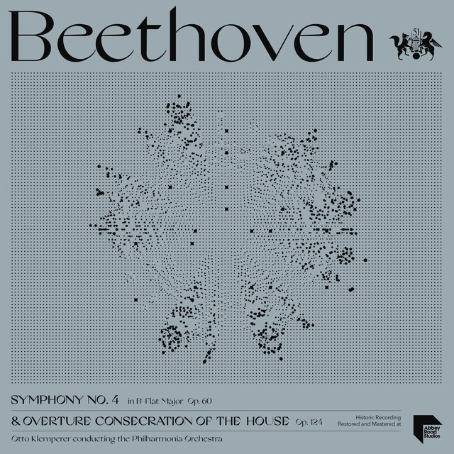 Beethoven: Symphony No. 4 in B-Flat Major, Op. 60 & Overture