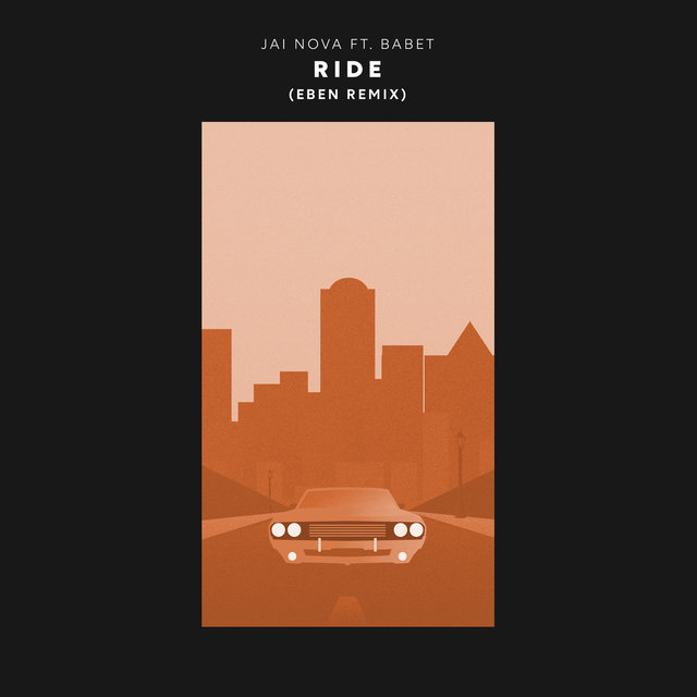 Ride (EBEN Remix)