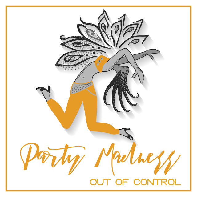Party Madness Out of Control - Energetic Dance Hits 2020, Ibiza Chillout, Ambient Lights, Tropical Party Obsession, EDM, Excitation, A Thrill of Anticipation