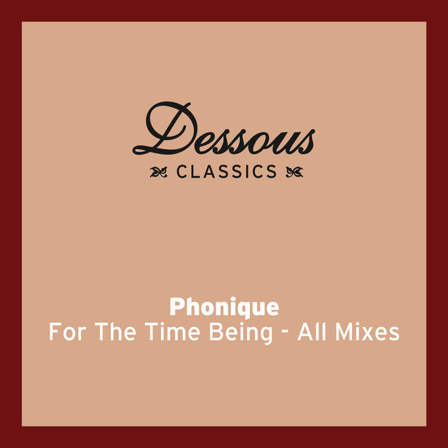 For The Time Being (feat. Erlend Øye) - All Mixes