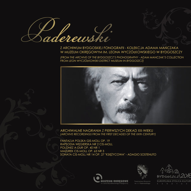 Ignacy Jan Paderewski - From The Archive of The Bydgoszcz's Phonography