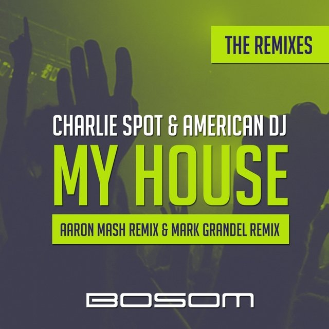 My House (The Remixes)