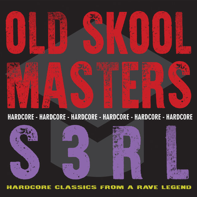 Old Skool Masters - S3RL