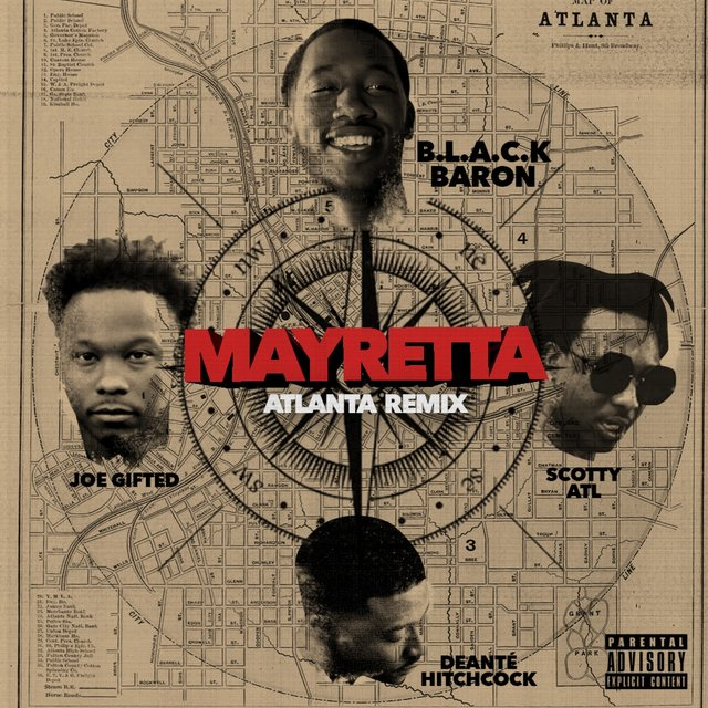 Mayretta (Atlanta Remix) [feat. Scotty ATL, Joe Gifted & Deante' Hitchcock]