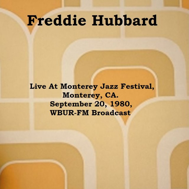 Live At Monterey Jazz Festival, Monterey, CA. September 20th 1980, WBUR-FM Broadcast