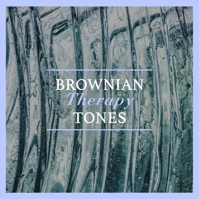 Brownian Therapy Tones