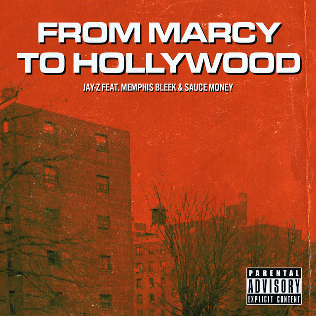 Cover art for album From Marcy To Hollywood by JAY-Z, Memphis Bleek, Sauce Money