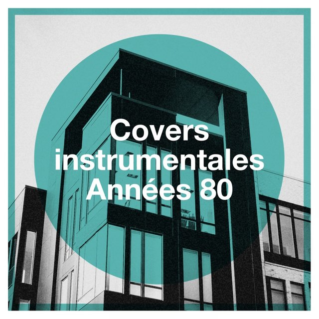 Covers Instrumentales Années 80