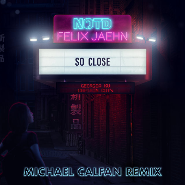 So Close (Michael Calfan Remix)