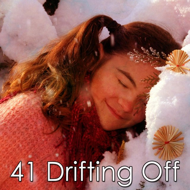 41 Drifting Off
