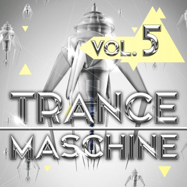 Trance Maschine, Vol. 5