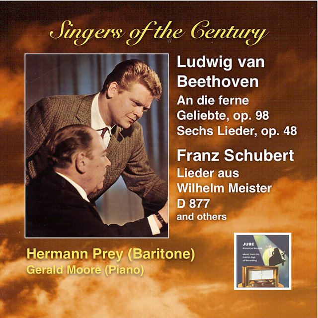Singers of the Century: Hermann Prey Sings Beethoven & Schubert (Remastered 2014)