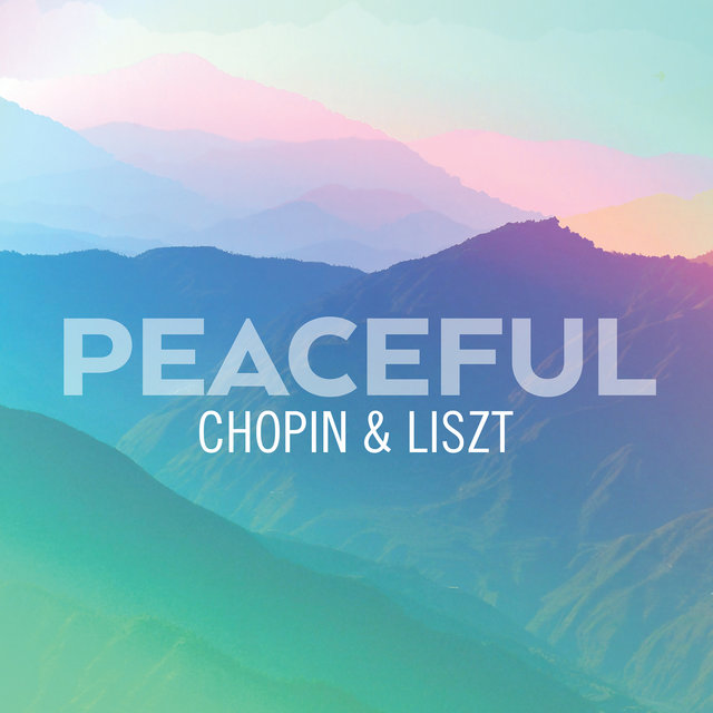 Peaceful Chopin & Liszt
