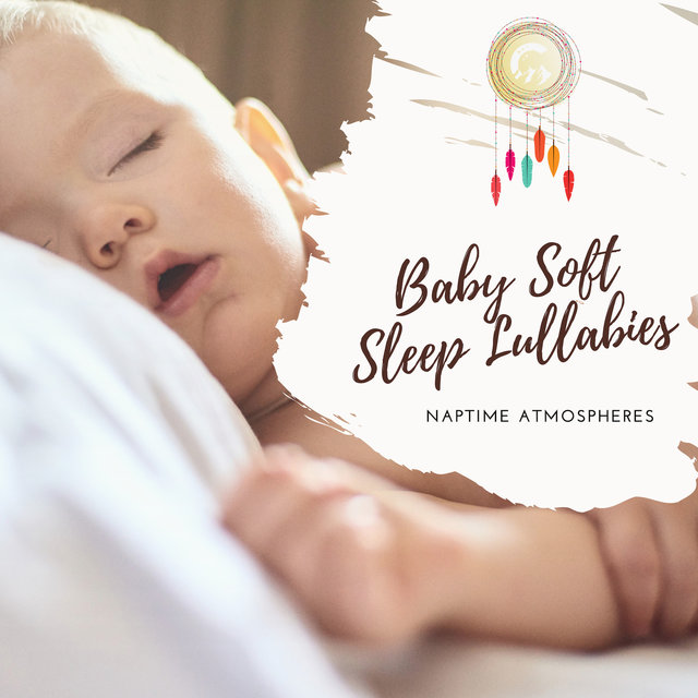 Baby Soft Sleep Lullabies
