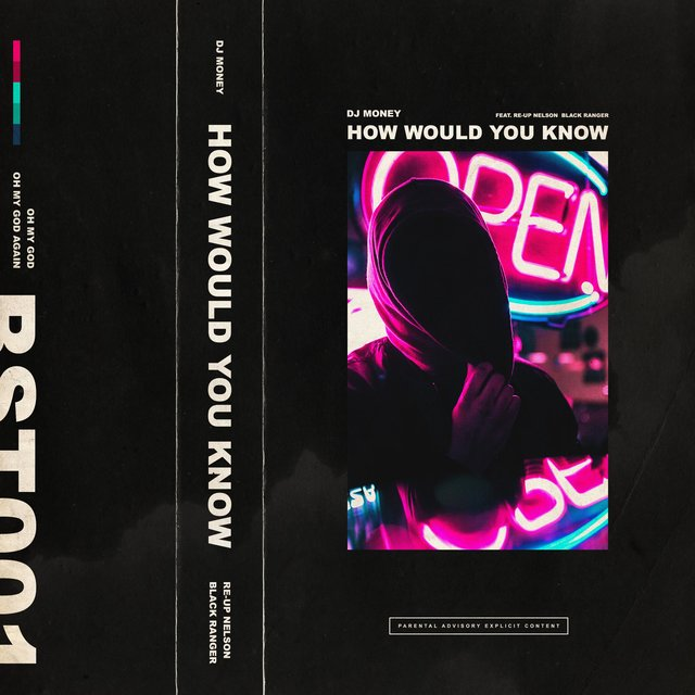 How Would You Know (feat. Re Up Nelson & Black Ranger)