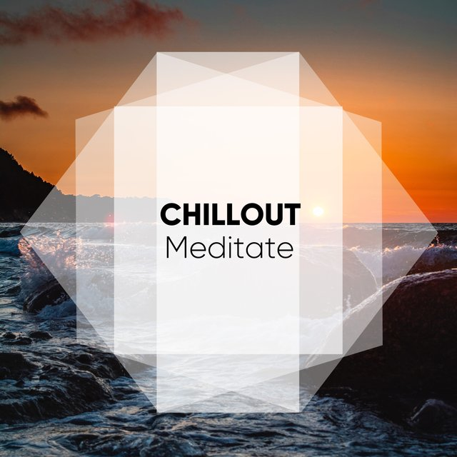 # Chillout Meditate