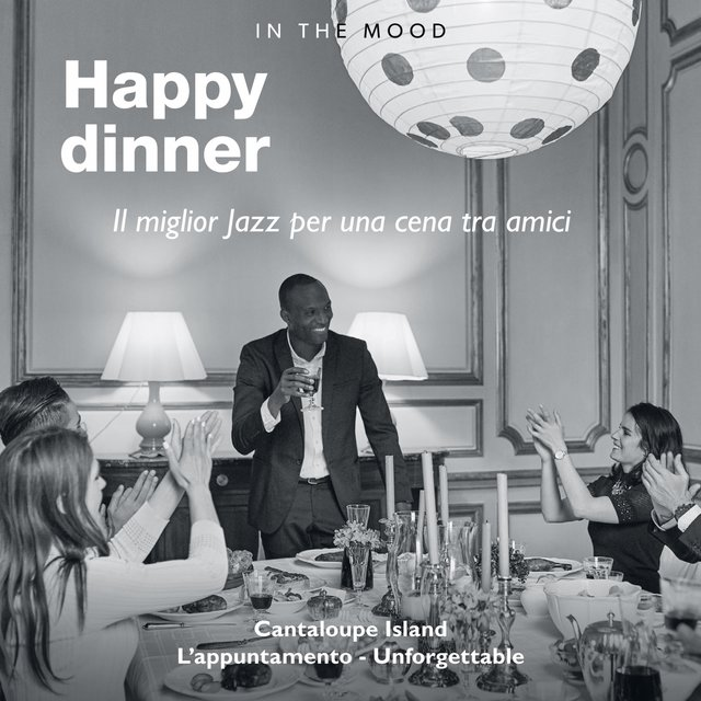 In the Mood: Happy Dinner