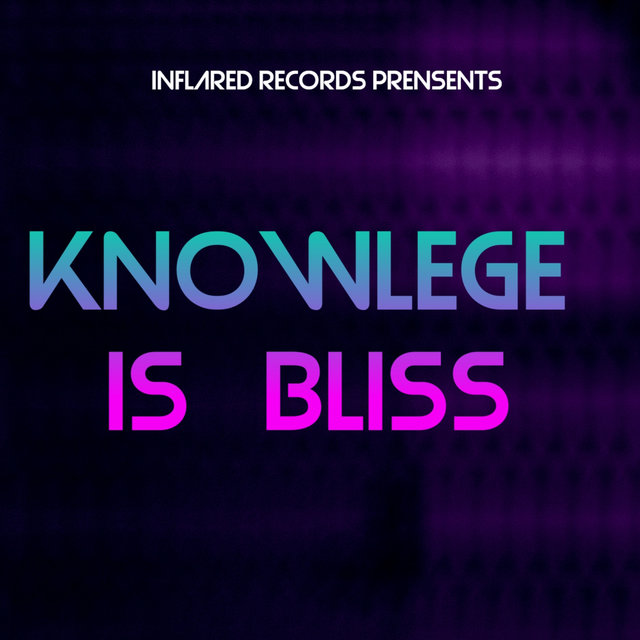 Knowlege Is Bliss