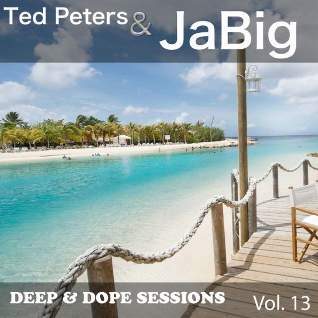 Deep & Dope Sessions, Vol. 13