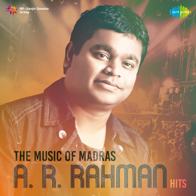 The Music of Madras - A. R. Rahman Hits
