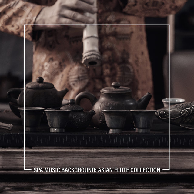 Spa Music Background: Asian Flute Collection