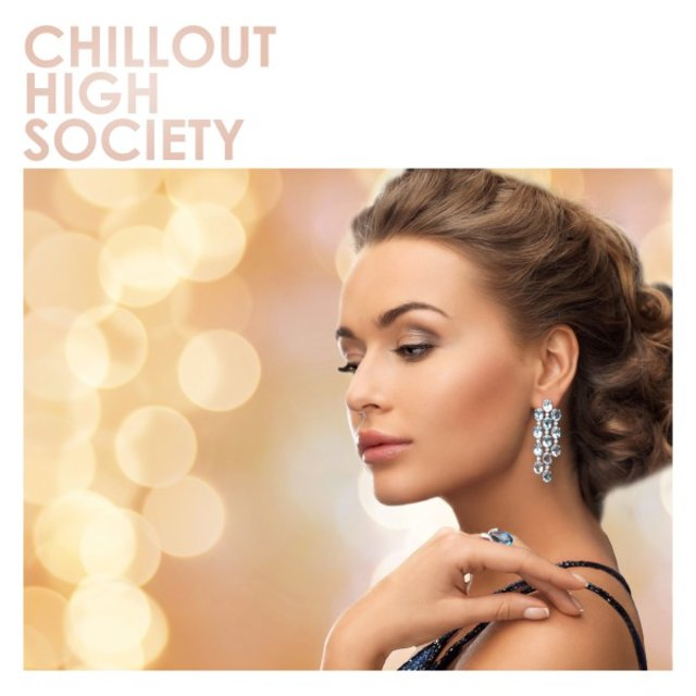 Chillout High Society