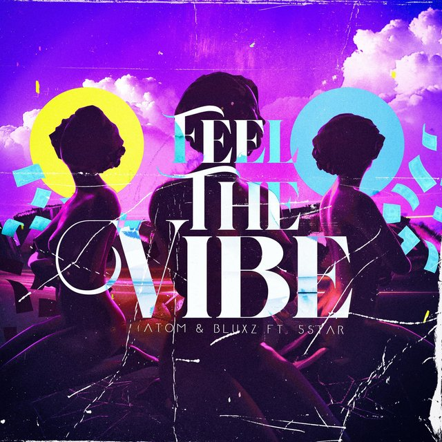 Feel the Vibe (feat. 5star)