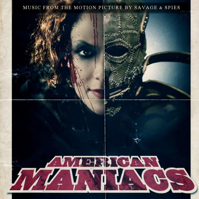 American Maniacs (Music from the Motion Picture)