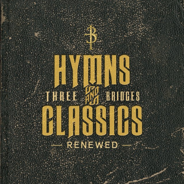 Hymns & Classics Renewed