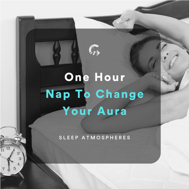 1 Hour Nap To Change Your Aura