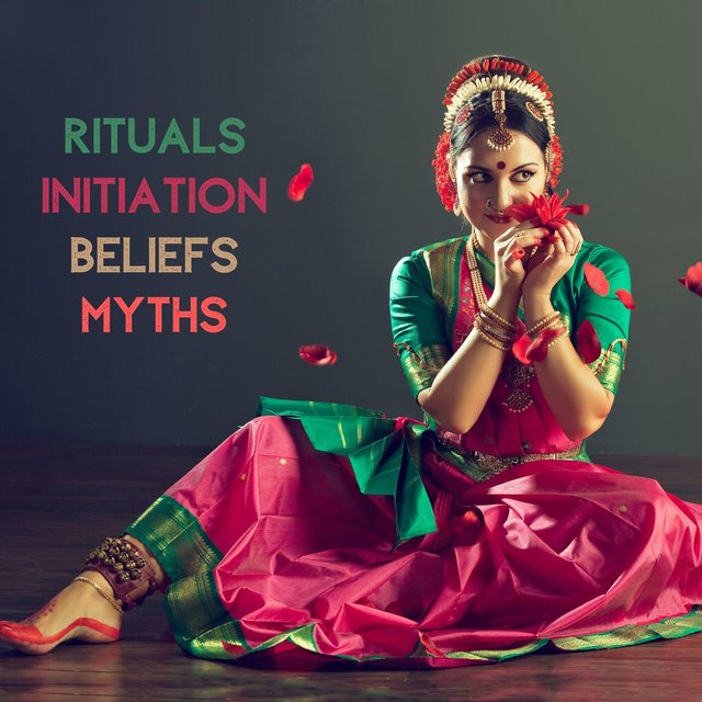 Rituals, Initiation, Beliefs, Myths