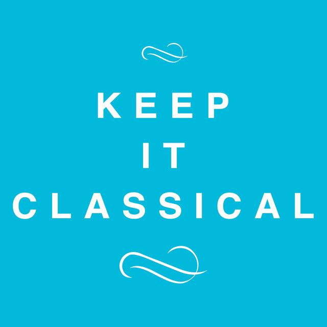 Keep It Classical