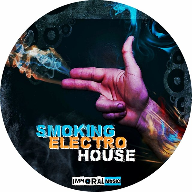Smoking Electro House